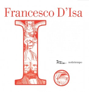 "Francesco D'Isa ""I."""
