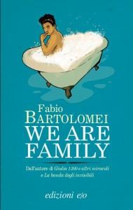 Fabio Bartolomei - We are Family